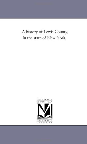 A History of Lewis County, in the State of New York, (Paperback)