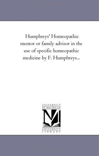 Humphreys Homeopathic Mentor or Family Advisor in: Frederick Humphreys