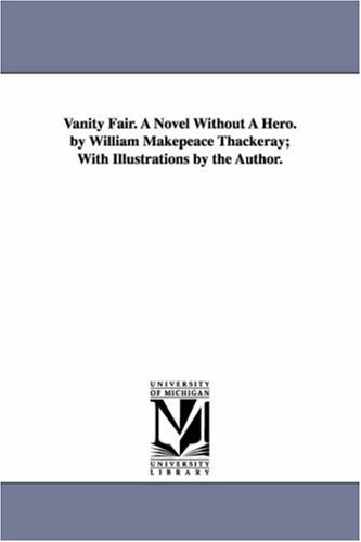 9781425543372: Vanity Fair: a novel without a hero; with illustrations by the author