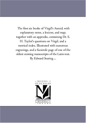 The first six books of Virgil's Aeneid,: Michigan Historical Reprint