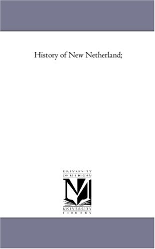 History of New Netherlandvol. 2: E. B. O'Callaghan