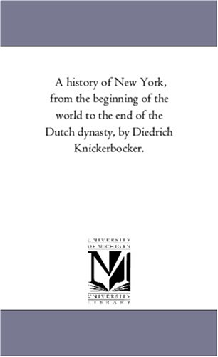A History of New York, from the: Washington Irving