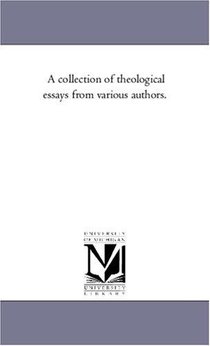 A collection of theological essays from various authors.