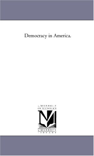 Democracy in America. Vol 1