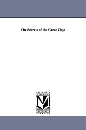 9781425565299: The Secrets of the Great City