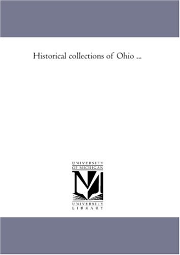 9781425565732: Historical collections of Ohio ...