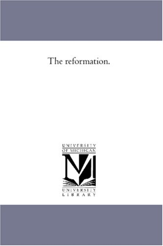 9781425567330: The reformation.