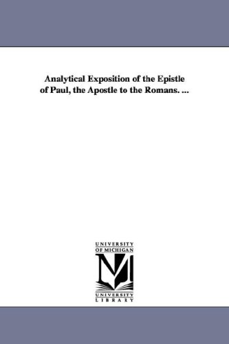 9781425567361: Analytical exposition of the Epistle of Paul, the apostle to the Romans. ...