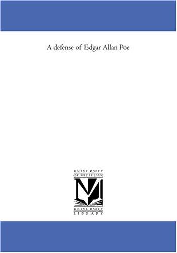9781425579296: A defense of Edgar Allan Poe