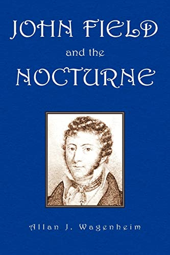 9781425700195: John Field And the Nocturne