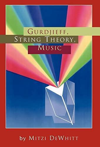 9781425700249: Gurdjieff, String Theory, Music
