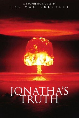 9781425701352: Jonatha's Truth: A Prophetic Novel
