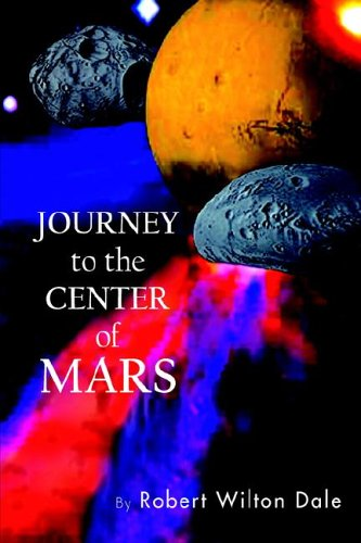 Journey to the Center of Mars: Robert Wilton Dale