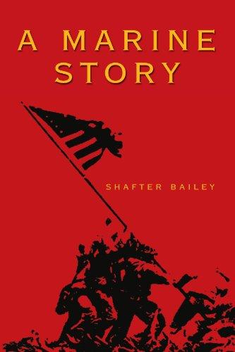 9781425702762: A Marine Story