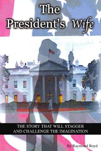 9781425705039: THE PRESIDENT'S WIFE