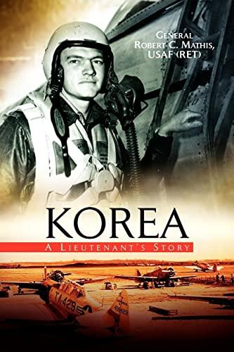 9781425705473: Korea: A Lieutenant's Story
