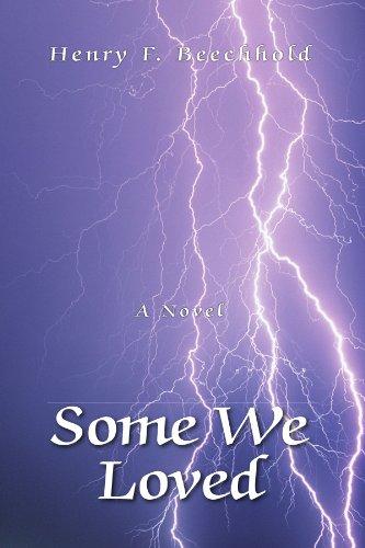 9781425706081: Some We Loved: A Novel