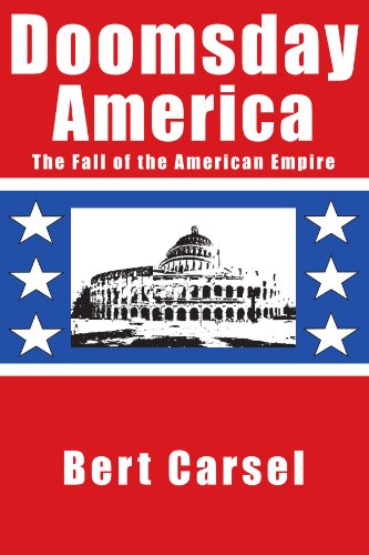 9781425707255: Doomsday America: The Fall of the American Empire