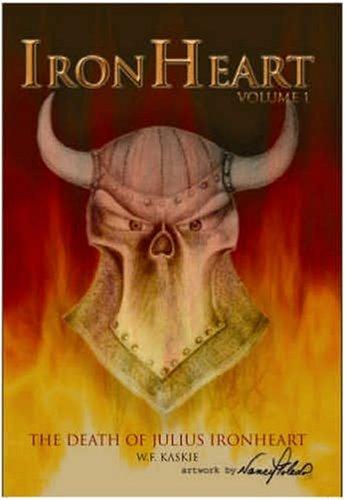 9781425708146: IRONHEART VOLUME 1: The Death of Julius Ironheart
