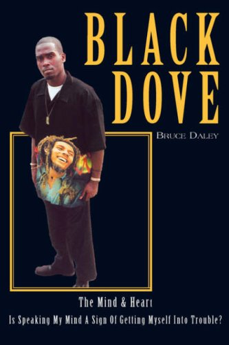9781425709303: Black Dove: The Mind & Heart