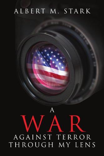 9781425709495: A War Against Terror Through My Lens