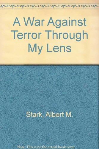 9781425709501: A War Against Terror Through My Lens