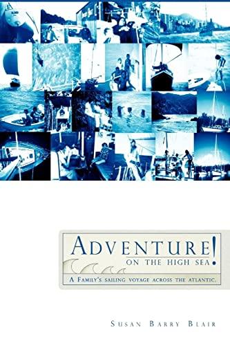 Adventure on the High Sea!: Susan Barry Blair