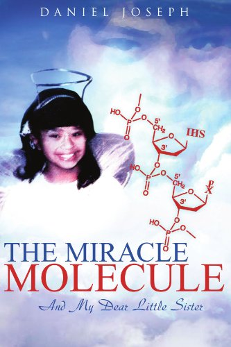 9781425711702: The Miracle Molecule and My Dear Little Sister