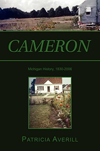 9781425712143: Cameron: Cameron: Family, Technology and Religion in a Rust Belt Town as Seen by Averills, Nasons, McCormicks and Others Who Passed Through.