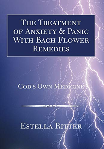9781425713119: The Treatment of Anxiety & Panic with Bach Flower Remedies