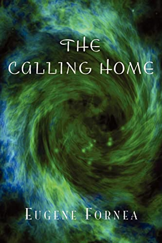9781425714420: The Calling Home