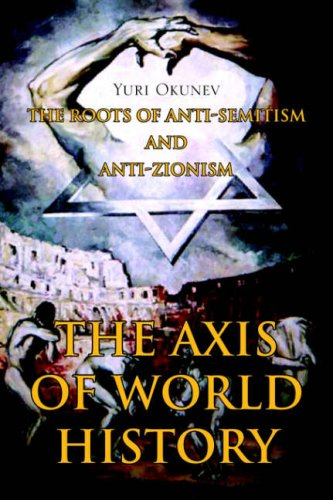 9781425717124: THE AXIS OF WORLD HISTORY
