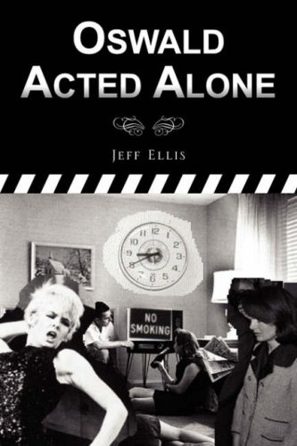 Oswald Acted Alone (9781425717551) by Ellis, Jeff