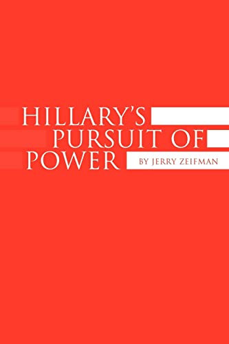 Hillary's Pursuit of Power: Jerry Zeifman