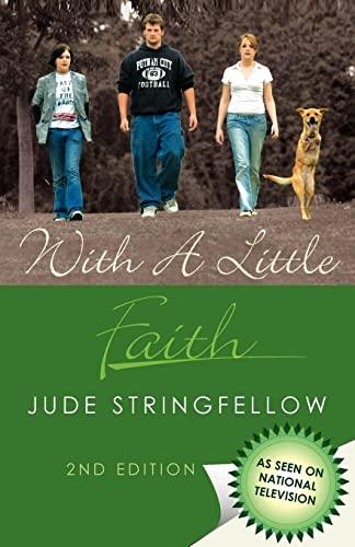 9781425718497: With a Little Faith: 2nd Edition