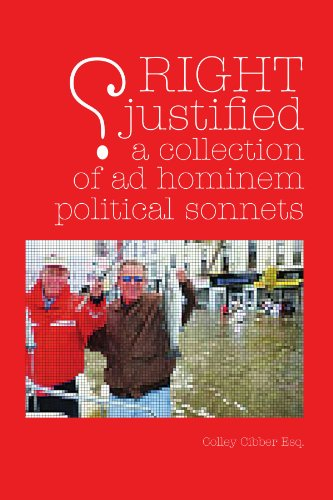 RIGHT JUSTIFIED (?): A Collection of Ad: Cibber, Colley