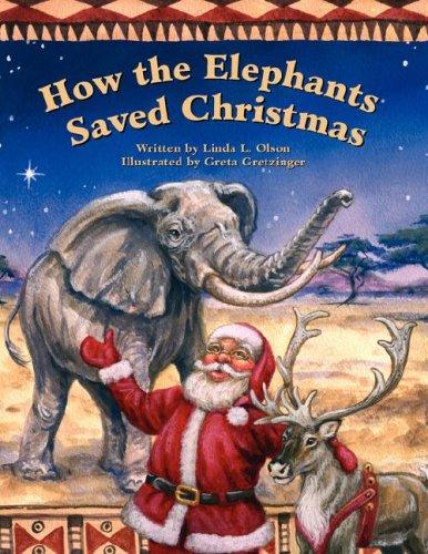 9781425722838: How the Elephants Saved Christmas