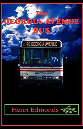 The Georgia Avenue Bus: Henri Edmonds