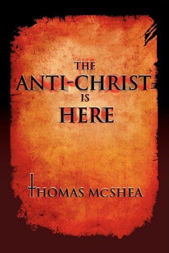 9781425723750: The Anti-Christ is Here