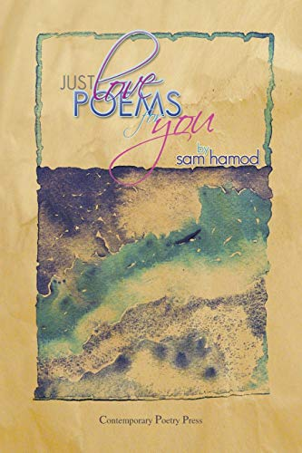 Just Love Poems for You: Hamod, Sam
