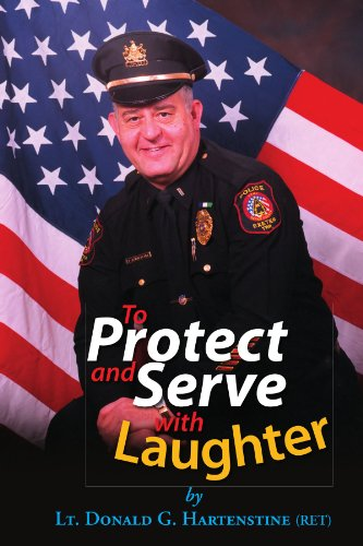 9781425725457: To Protect and Serve with Laughter