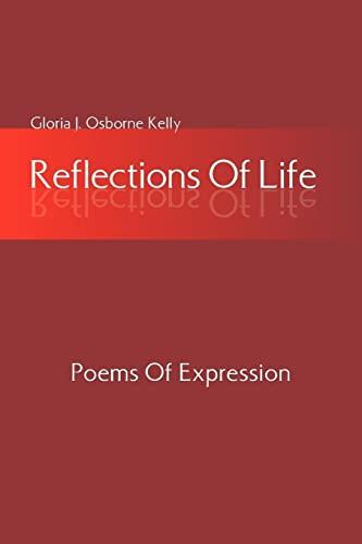 Reflections of Life: Gloria J. Osborne Kelly