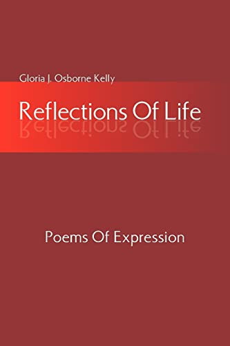 9781425725587: Reflections Of Life: Poems Of Expression