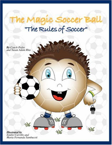 9781425728380: The Magic Soccer Ball: Rules of Soccer