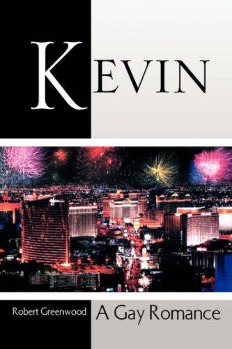 Kevin: A Gay Romance: Greenwood, Robert