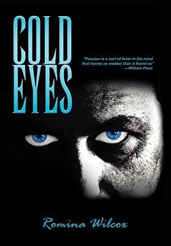 Cold Eyes: Wilcox, Romina