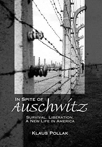 9781425731939: In Spite of Auschwitz