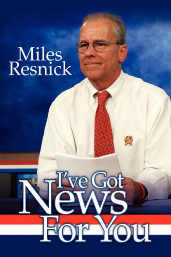 I've Got News For You: Miles Resnick