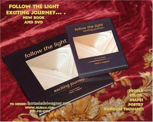 9781425732806: Follow the Light, exciting journey... .