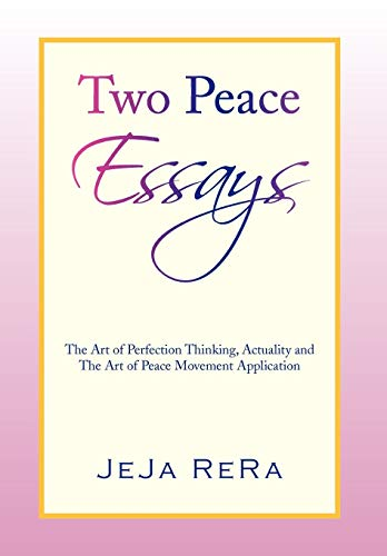 Two Peace Essays: JeJa ReRa